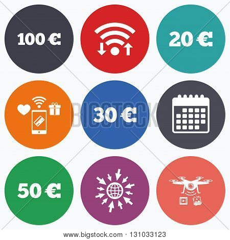 Wifi, mobile payments and drones icons. Money in Euro icons. 100, 20, 30 and 50 EUR symbols. Money signs Calendar symbol.