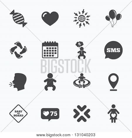 Calendar, go to web and like counter. Pregnancy, maternity and baby care icons. Candy, strollers and fasten seat belt signs. Footprint, love and balloon symbols. Sms speech bubble, talk symbols.