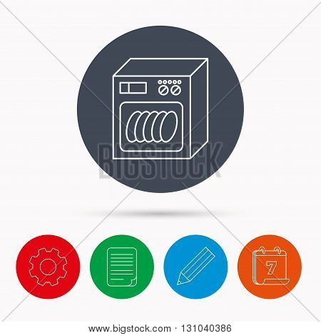 Dishwasher icon. Kitchen appliance sign. Calendar, cogwheel, document file and pencil icons.
