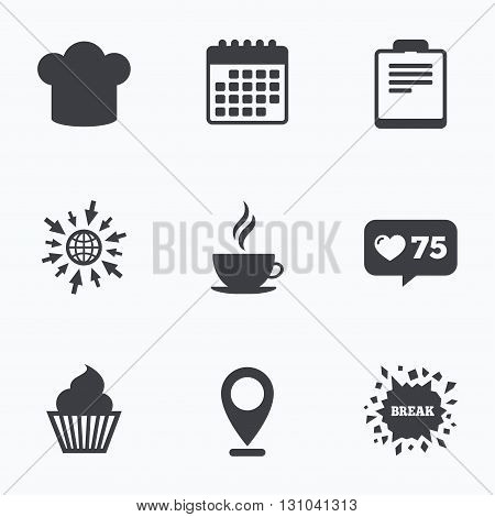 Calendar, like counter and go to web icons. Coffee cup icon. Chef hat symbol. Muffin cupcake signs. Document file. Location pointer.