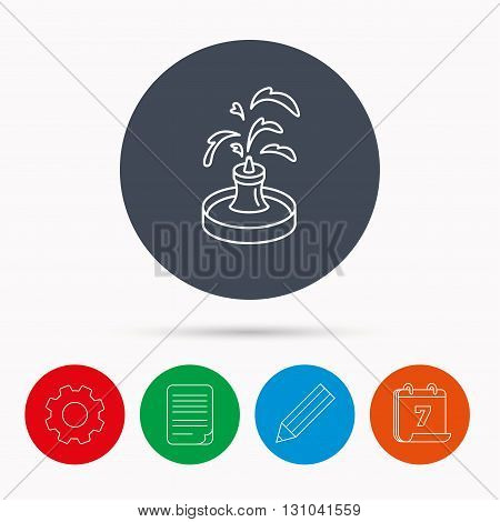 Fountain icon. Water in park sign. Architecture symbol. Calendar, cogwheel, document file and pencil icons.