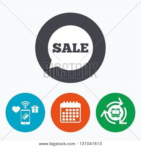 Sale sign icon. Special offer symbol in speech bubble. Mobile payments, calendar and wifi icons. Bus shuttle.