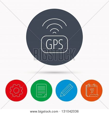 GPS navigation icon. Map positioning sign. Wireless signal symbol. Calendar, cogwheel, document file and pencil icons.