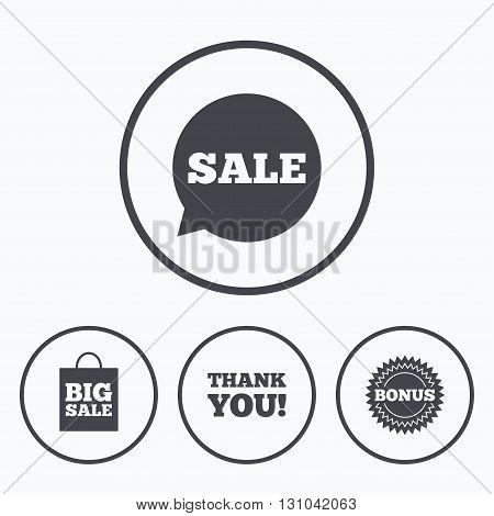 Sale speech bubble icon. Thank you symbol. Bonus star circle sign. Big sale shopping bag. Icons in circles.