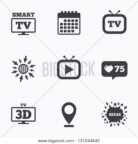 Calendar, like counter and go to web icons. Smart 3D TV mode icon. Widescreen symbol. Retro television and TV table signs. Location pointer.