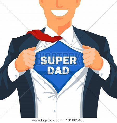 Guy rips his shirt to show the inscription Super Dad. Young businessman. Vector illustration on white background. Excellent gift card Father's Day.