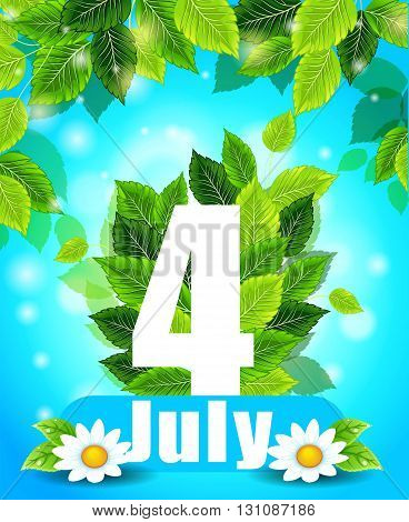 Quality background with green leaves. Summer July 4th poster with flowers and the words, pattern, design for printing