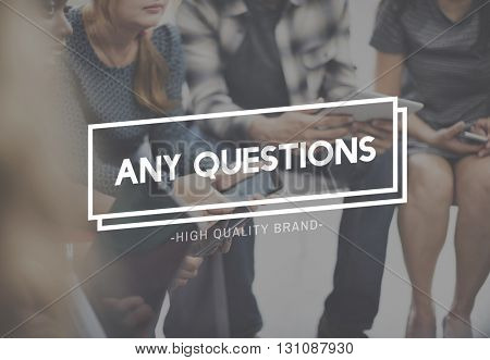 Any Questions Asking Customer Service Inquiries Queries Concept