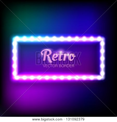 Glowing neon frame with light bulbs on colorful dark background at retro style for your design. Vector illustration. EPS 10