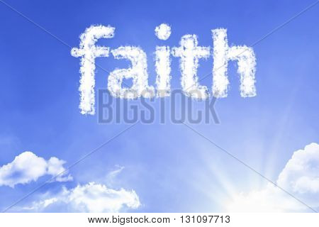 Faith cloud word with a blue sky