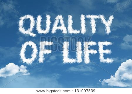 Quality of Life cloud word with a blue sky