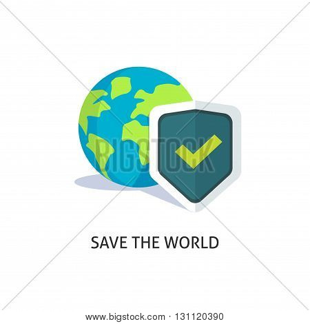 Planet earth protection vector illustration isolated on white, flat earth with shield and save the world text, concept of earth care, environment protecting sign, ecology
