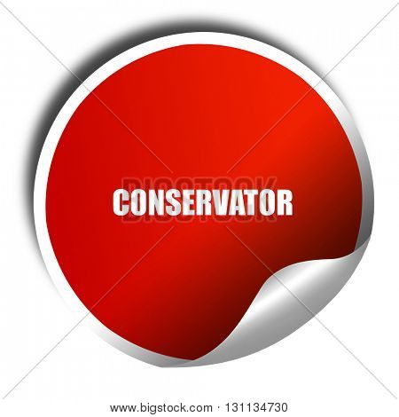 conservator, 3D rendering, red sticker with white text