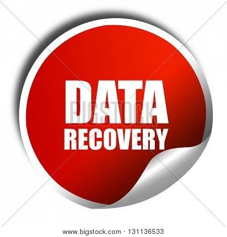 data recovery, 3D rendering, red sticker with white text