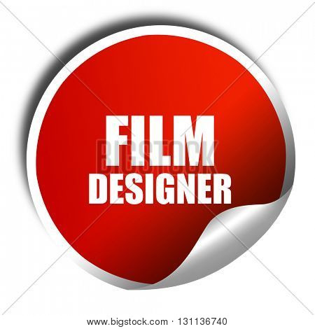 film designer, 3D rendering, red sticker with white text