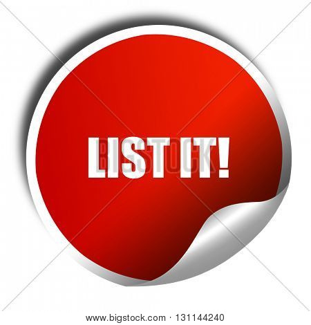 list it!, 3D rendering, red sticker with white text