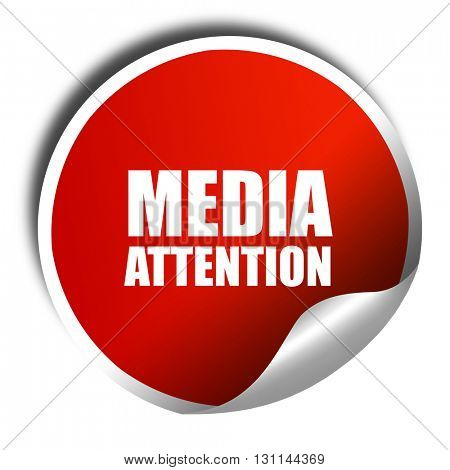 media attention, 3D rendering, red sticker with white text