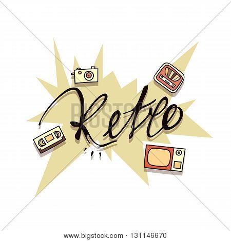 Vintage retro poster handmade doodle style. The inscription calligraphy retro . The camera and tape recorder . Video cassette and television . Vintage retro background