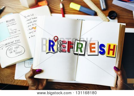 Refresh Restart Renew Rejuvenate Concept