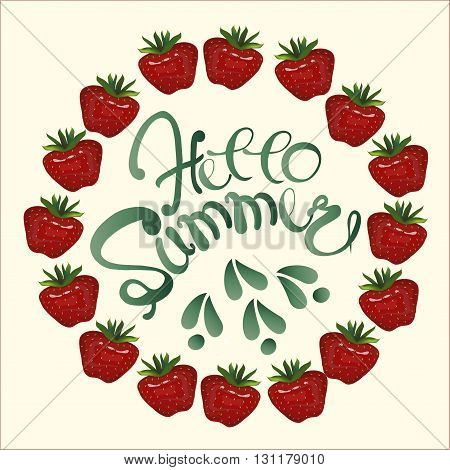 Typography banner Hello Summer. Strawberries chaplet on light background. Painting, lettering, vector