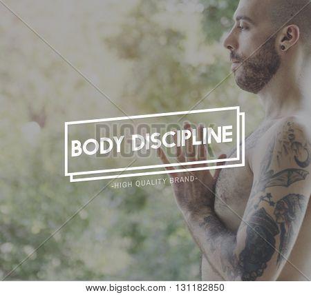 Body Discipline Meditation Mindfulness Spirituality Concept