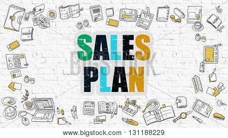 Sales Plan Concept. Modern Line Style Illustration. Multicolor Sales Plan Drawn on White Brick Wall. Doodle Icons. Doodle Design Style of Sales Plan Concept.