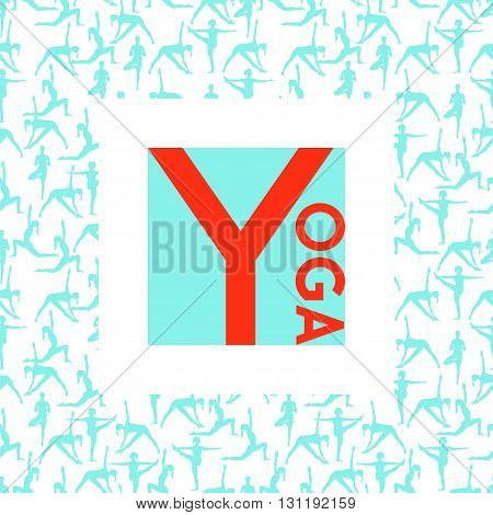 Vector yoga illustration. Template of poster for International Yoga Day. Flyer for 21 June Yoga day. Yoga poster on seamless background with women silhouettes. Red letter on blue backdrop. Flat style