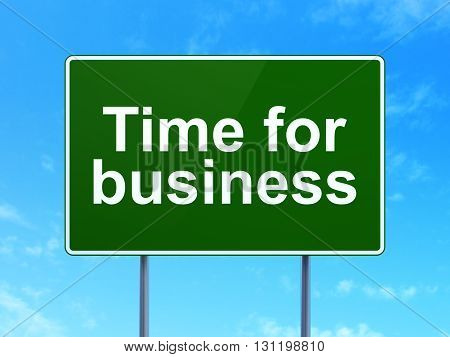 Finance concept: Time for Business on green road highway sign, clear blue sky background, 3D rendering