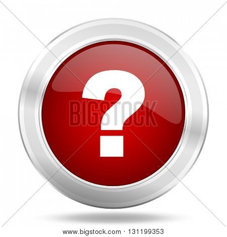 question mark icon, red round metallic glossy button, web and mobile app design illustration
