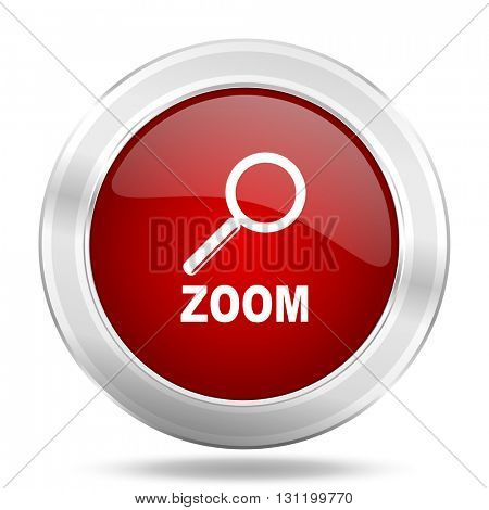 zoom icon, red round metallic glossy button, web and mobile app design illustration