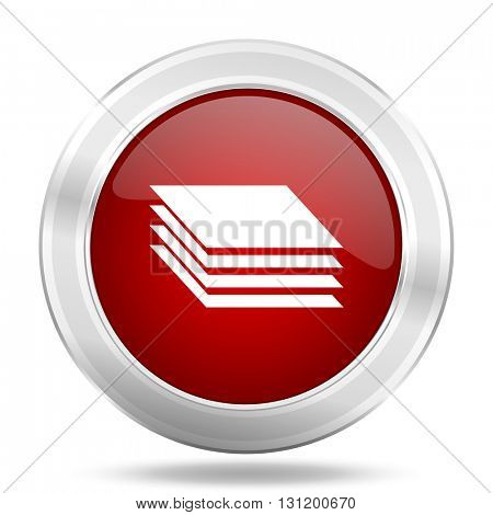 layers icon, red round metallic glossy button, web and mobile app design illustration