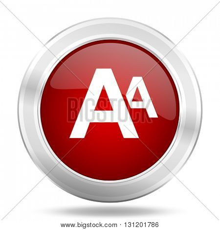 alphabet icon, red round metallic glossy button, web and mobile app design illustration