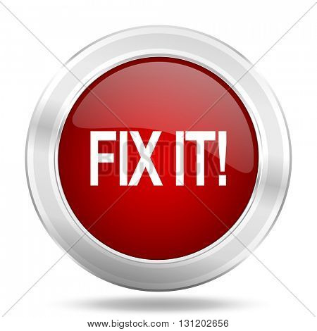 fix it icon, red round metallic glossy button, web and mobile app design illustration