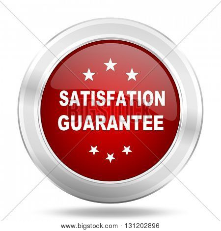satisfaction guarantee icon, red round metallic glossy button, web and mobile app design illustration