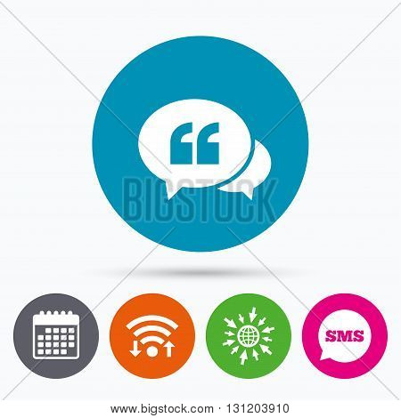 Wifi, Sms and calendar icons. Chat Quote sign icon. Quotation mark symbol. Double quotes at the beginning of words. Go to web globe.