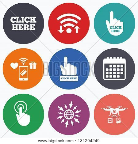 Wifi, mobile payments and drones icons. Click here icons. Hand cursor signs. Press here symbols. Calendar symbol.