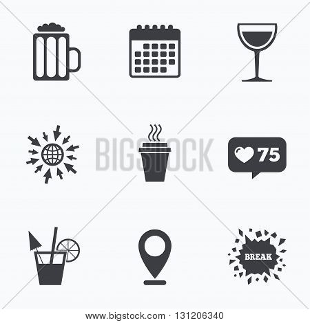 Calendar, like counter and go to web icons. Drinks icons. Take away coffee cup and glass of beer symbols. Wine glass and cocktail signs. Location pointer.