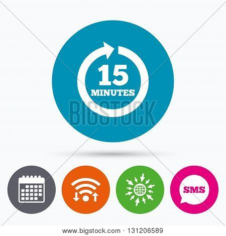 Wifi, Sms and calendar icons. Every 15 minutes sign icon. Full rotation arrow symbol. Go to web globe.