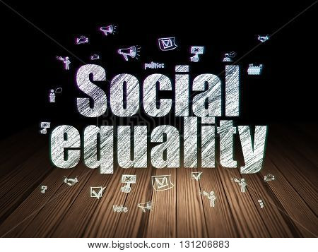 Politics concept: Glowing text Social Equality,  Hand Drawn Politics Icons in grunge dark room with Wooden Floor, black background
