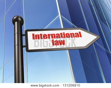 Political concept: sign International Law on Building background, 3D rendering