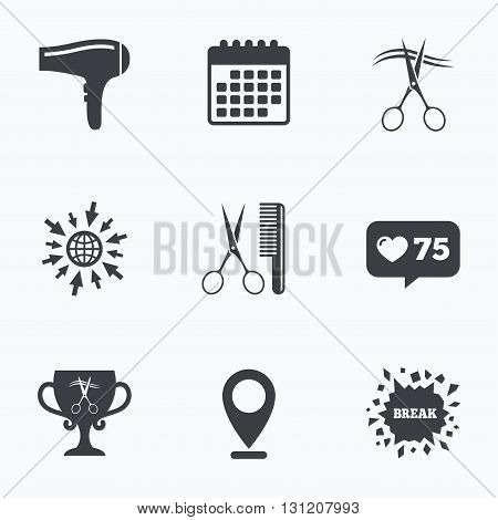 Calendar, like counter and go to web icons. Hairdresser icons. Scissors cut hair symbol. Comb hair with hairdryer symbol. Barbershop winner award cup. Location pointer.