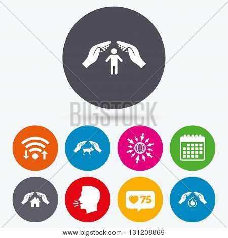 Wifi, like counter and calendar icons. Hands insurance icons. Shelter for pets dogs symbol. Save water drop symbol. House property insurance sign. Human talk, go to web.
