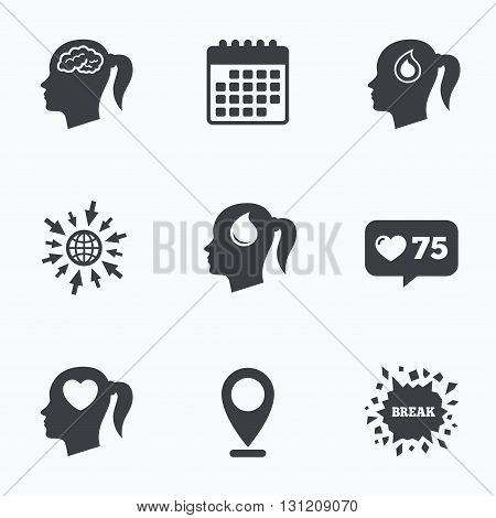 Calendar, like counter and go to web icons. Head with brain icon. Female woman think symbols. Blood drop donation signs. Love heart. Location pointer.