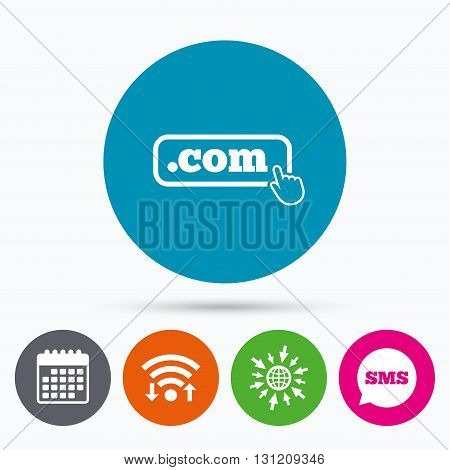 Wifi, Sms and calendar icons. Domain COM sign icon. Top-level internet domain symbol with hand pointer. Go to web globe.