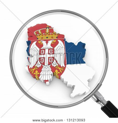 Serbia Under Magnifying Glass - Serbian Flag Map Outline - 3D Illustration