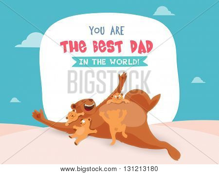 Cute cubs playing with father bear, Elegant greeting card design for Happy Father's Day celebration.