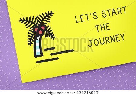 Let's Start The Journey Tourist Excursion Concept