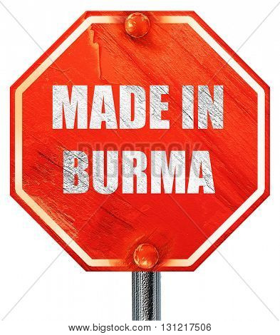 Made in burma, 3D rendering, a red stop sign