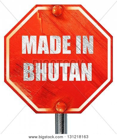 Made in bhutan, 3D rendering, a red stop sign
