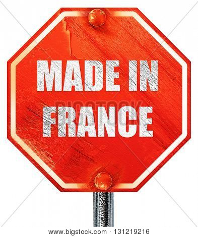 Made in france, 3D rendering, a red stop sign